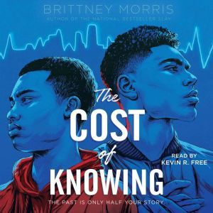 The Cost of Knowing, Brittney Morris