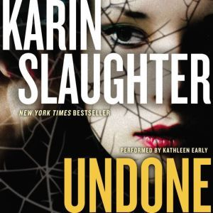 Undone A Novel, Karin Slaughter