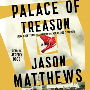 Palace of Treason, Jason Matthews