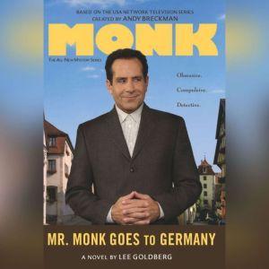 Mr. Monk Goes to Germany, Lee Goldberg