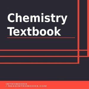 Chemistry Textbook, Introbooks Team