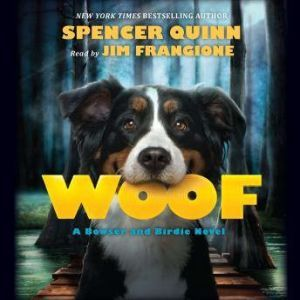 Woof, Spencer Quinn