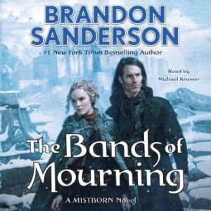 The Bands of Mourning, Brandon Sanderson