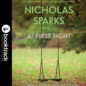 At First Sight - Booktrack Edition, Nicholas Sparks