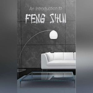 An Introduction to Feng Shui, Empowered Living