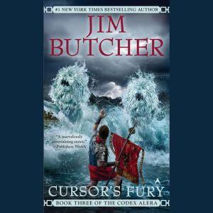 Cursor's Fury: Book Three of the Codex Alera, Jim Butcher
