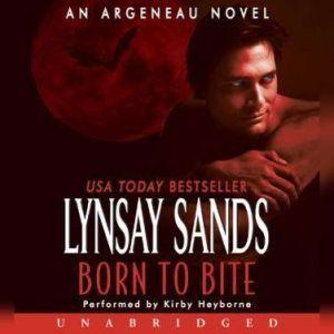 Born to Bite: An Argeneau Novel, Lynsay Sands