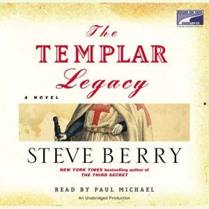 The Templar Legacy, Steve Berry