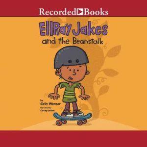 EllRay Jakes and the Beanstalk, Sally Warner