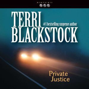 Private Justice, Terri Blackstock