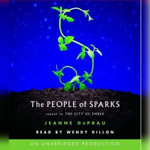 The People of Sparks The Second Book of Ember, Jeanne DuPrau