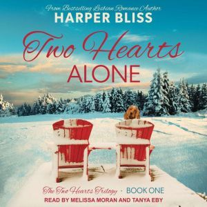 Two Hearts Alone, Harper Bliss