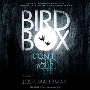 Bird Box, Josh Malerman