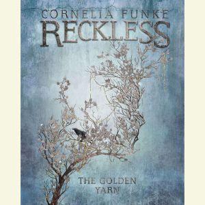 The Golden Yarn, Cornelia Funke