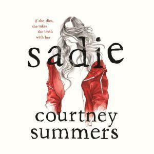 Sadie, Courtney Summers