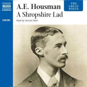 A Shropshire Lad, A.E. Housman