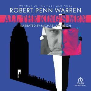 All the King's Men, Robert Penn Warren