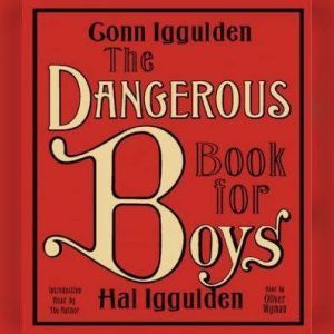 The Dangerous Book for Boys, Conn Iggulden