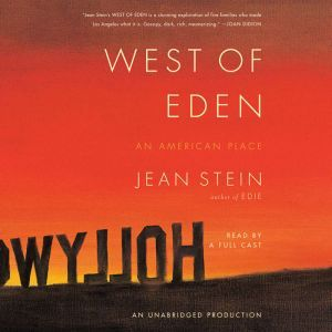 West of Eden An American Place, Jean Stein