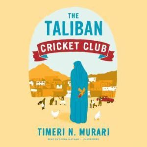 The Taliban Cricket Club, Timeri N. Murari