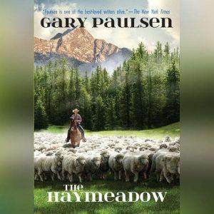 The Haymeadow, Gary Paulsen