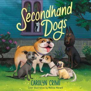 Secondhand Dogs, Carolyn Crimi
