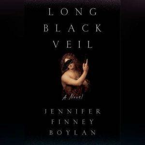 Long Black Veil, Jennifer Finney Boylan
