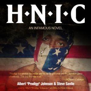 H.N.I.C., Albert Prodigy Johnson, with Steven Savile