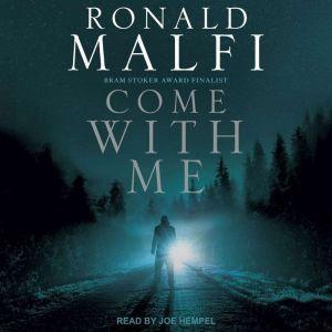 Come With Me, Ronald Malfi
