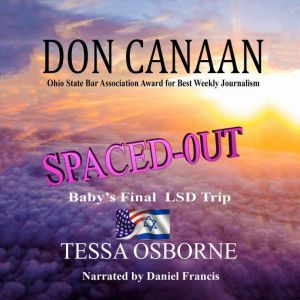 Spaced Out: Baby's Final LSD Trip, Don Canaan