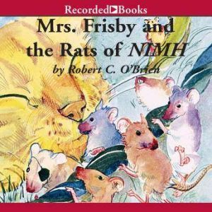Mrs. Frisby and the Rats of NIMH, Robert O'Brien