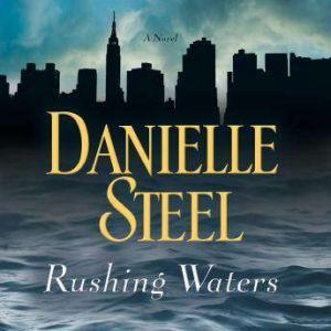 Rushing Waters, Danielle Steel