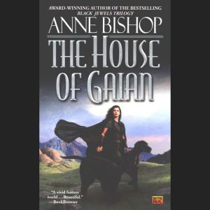 The House of Gaian, Anne Bishop