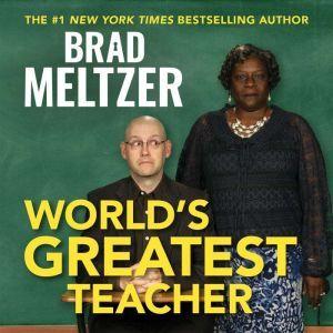 World's Greatest Teacher, Brad Meltzer