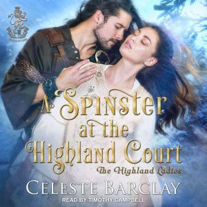 A Spinster at the Highland Court, Celeste Barclay