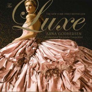 The Luxe, Anna Godbersen