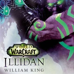 Illidan: World of Warcraft, William King