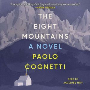 The Eight Mountains, Paolo Cognetti