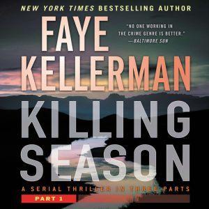 Killing Season Part 1, Faye Kellerman