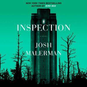 Inspection: A Novel, Josh Malerman