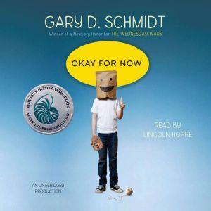 Okay for Now, Gary D. Schmidt