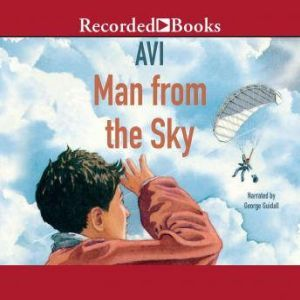 Man From the Sky, Avi