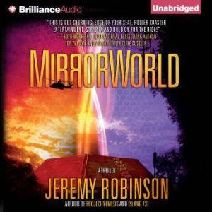 MirrorWorld, Jeremy Robinson