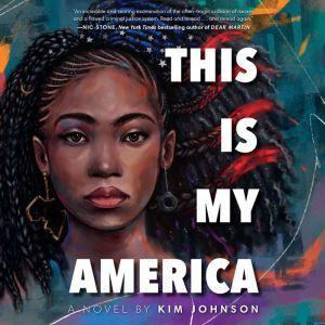 This Is My America, Kim Johnson
