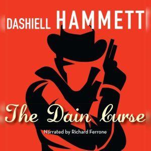 The Dain Curse, Dashiell Hammett