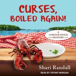 Curses, Boiled Again!, Shari Randall