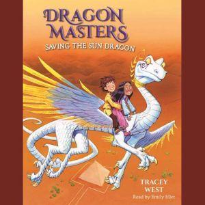 Saving the Sun Dragon, Tracey West
