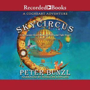 Skycircus, Peter Bunzl