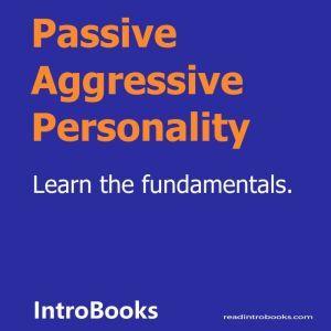 Passive Aggressive Personality, Introbooks Team