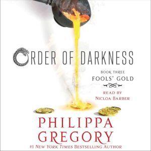 Fools' Gold, Philippa Gregory